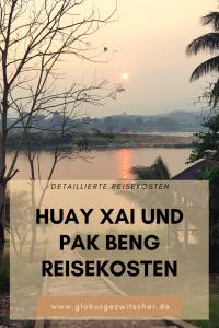 Backpacking Reisekosten in Huay Xai und Pak Beng in Laos.