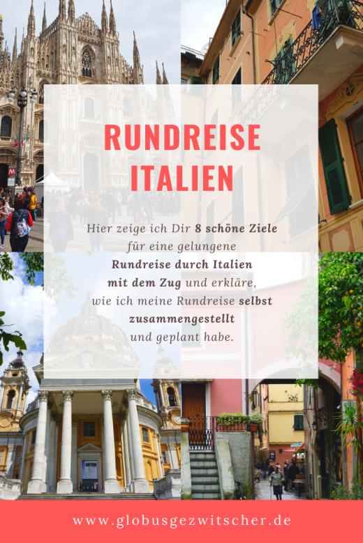 Pinterest Globusgezwitscher 8 Reiseziele für eine Rundreise durch Italien mit dem Zug